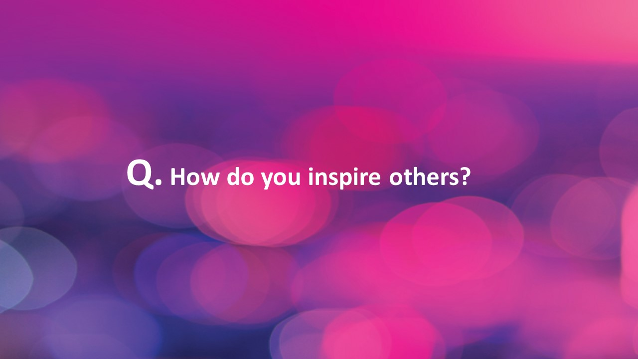#Fridaycoachingquestion – inspiring others
